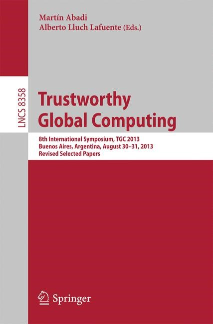 Trustworthy Global Computing | Abadi / Lluch Lafuente, 2014 | Buch (Cover)