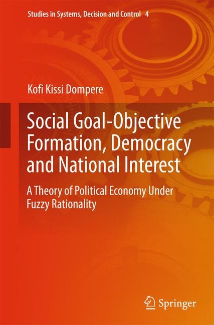 Abbildung von Dompere | Social Goal-Objective Formation, Democracy and National Interest | 2014