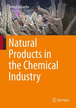 Abbildung von Schaefer | Natural Products in the Chemical Industry | 2014