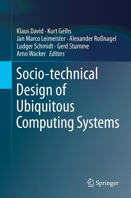 Abbildung von David / Geihs   Socio-technical Design of Ubiquitous Computing Systems   1. Auflage   2014   beck-shop.de