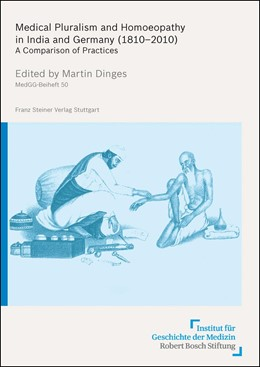 Abbildung von Dinges | Medical Pluralism and Homoeopathy in India and Germany (1810–2010) | 1. Auflage | 2014 | beck-shop.de