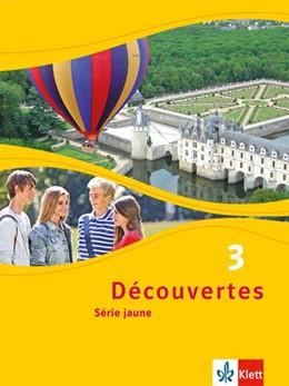 Abbildung von Découvertes Série jaune 3. Schülerbuch | 1. Auflage | 2014 | beck-shop.de