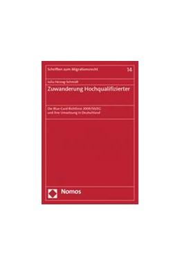 Abbildung von Herzog-Schmidt | Zuwanderung Hochqualifizierter | 1. Auflage | 2014 | 14 | beck-shop.de