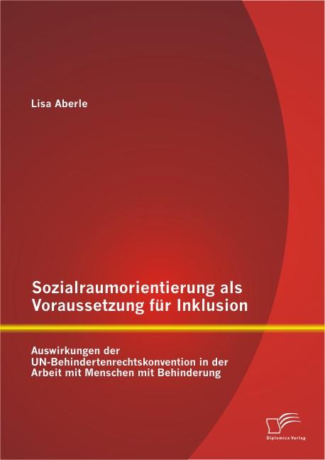 Sozialraumorientierung als Voraussetzung für Inklusion | Aberle, 2014 | Buch (Cover)