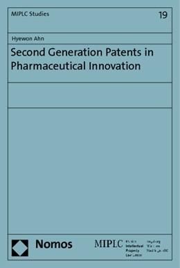 Abbildung von Ahn | Second Generation Patents in Pharmaceutical Innovation | 2014 | 19