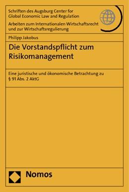 Abbildung von Jakobus | Die Vorstandspflicht zum Risikomanagement | 1. Auflage | 2014 | 60 | beck-shop.de