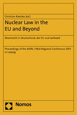 Abbildung von Raetzke | Nuclear Law in the EU and Beyond | 2014 | Atomrecht in Deutschland, der ...