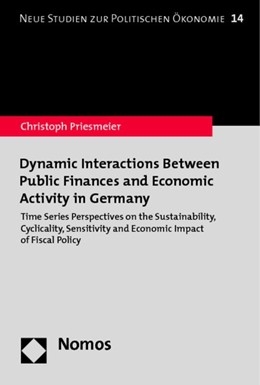 Abbildung von Priesmeier   Dynamic Interactions Between Public Finances and Economic Activity in Germany   2014   Time Series Perspectives on th...   14