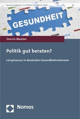 Abbildung von Maelzer | Politik gut beraten? | 1. Auflage | 2014 | beck-shop.de