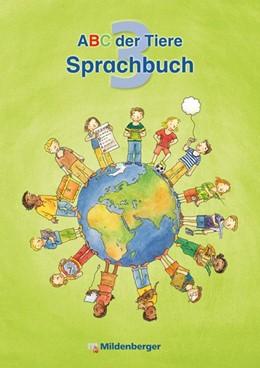 Abbildung von Kuhn | ABC der Tiere 3 - Sprachbuch · Ausgabe Bayern | 1. Auflage | 2016 | beck-shop.de