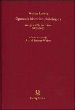 Abbildung von Ludwig   Opuscula historico-philologica   1. Auflage   2014   19   beck-shop.de
