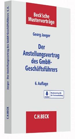 Abbildung von Jaeger | Der Anstellungsvertrag des GmbH-Geschäftsführers | 6. Auflage | 2016 | Band 2 | beck-shop.de
