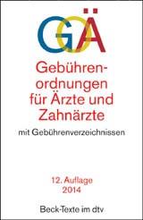 Gebührenordnungen für Ärzte und Zahnärzte: GOÄ | 12., aktualisierte Auflage, 2014 | Buch (Cover)