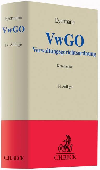 Verwaltungsgerichtsordnung: VwGO | Eyermann | 14., überarbeitete Auflage, 2014 | Buch (Cover)