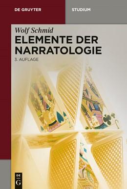 Abbildung von Schmid | Elemente der Narratologie | 3., erweiterte und überarbeitete Aufl | 2014