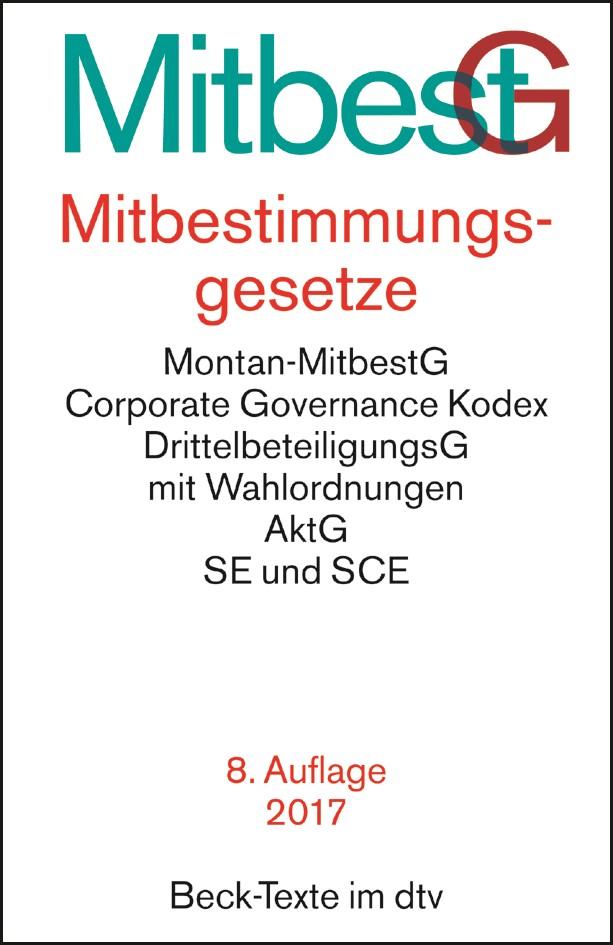 Mitbestimmungsgesetze: MitbestG | 8., vollständig überarbeitete Auflage, 2017 | Buch (Cover)