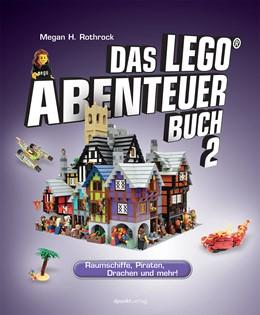 Abbildung von Rothrock | Das LEGO®-Abenteuerbuch 2 | 1. Auflage | 2014 | beck-shop.de