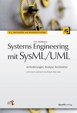 Abbildung von Weilkiens | Systems Engineering mit SysML/UML | 3., überarbeitete und aktualisierte Auflage | 2014 | Modellierung, Analyse, Design