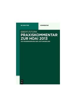 Abbildung von Ebert / Stork (Hrsg.) | Praxiskommentar zur HOAI 2013 | 1. Auflage | 2015 | beck-shop.de