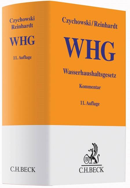 Wasserhaushaltsgesetz: WHG | Czychowski / Reinhardt | Buch (Cover)