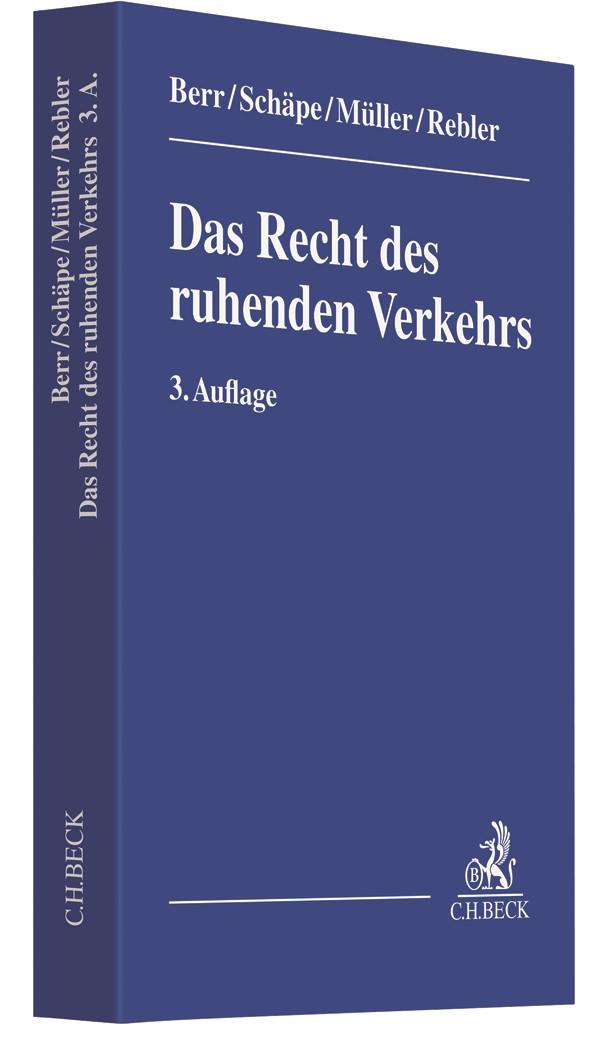 Abbildung von Berr / Schäpe   Das Recht des ruhenden Verkehrs   3. Auflage   2019