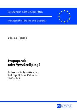 Abbildung von Högerle | Propaganda oder Verständigung? | 2013 | Instrumente französischer Kult... | 297