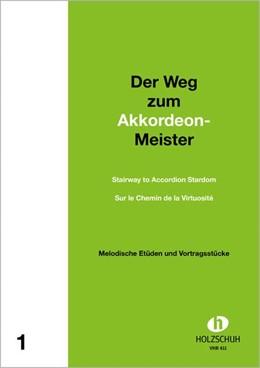 Abbildung von Holzschuh | Der Weg zum Akkordeonmeister 1 | | Etüden und Vortragsstücke mit ...