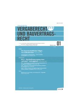 Abbildung von Zeitschrift für Vergaberecht und Bauvertragsrecht - ZVB   21. Jahrgang   2020