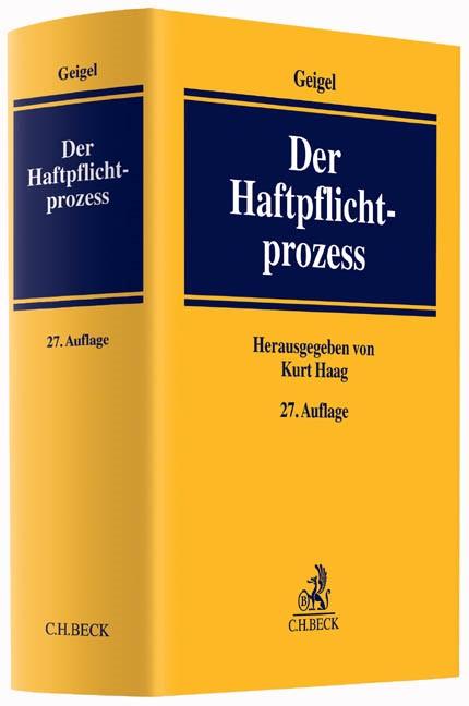 Der Haftpflichtprozess | Geigel | 27., völlig neubearbeitete Auflage, 2015 | Buch (Cover)