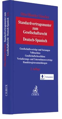 Abbildung von Otto / Haneke   Standardvertragsmuster zum Gesellschaftsrecht = Modelos contractuales estándar de Derecho de Sociedades   2. Auflage   2016   beck-shop.de