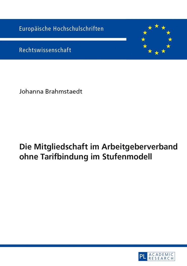 Die Mitgliedschaft im Arbeitgeberverband ohne Tarifbindung im Stufenmodell | Brahmstaedt, 2013 | Buch (Cover)
