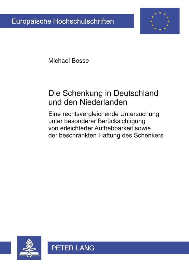 Die Schenkung in Deutschland und den Niederlanden | Bosse, 2012 | Buch (Cover)