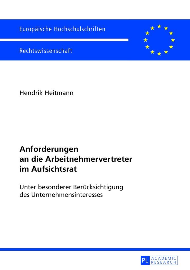 Anforderungen an die Arbeitnehmervertreter im Aufsichtsrat   Heitmann, 2013   Buch (Cover)