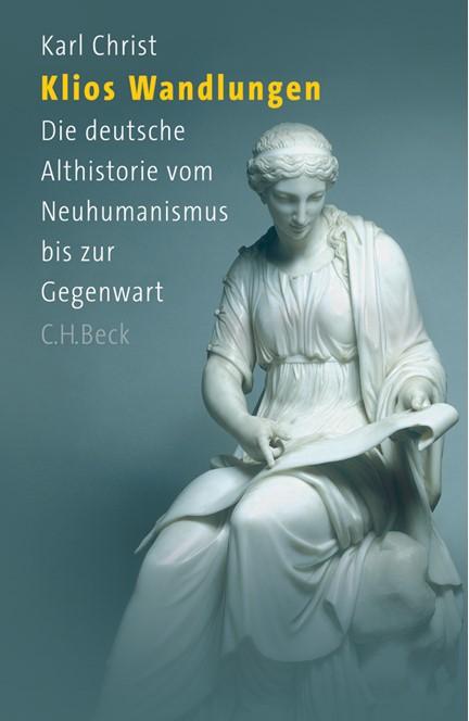 Cover: Karl Christ, Klios Wandlungen