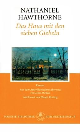 Abbildung von Hawthorne   Das Haus mit den sieben Giebeln   1. Auflage   2014   beck-shop.de
