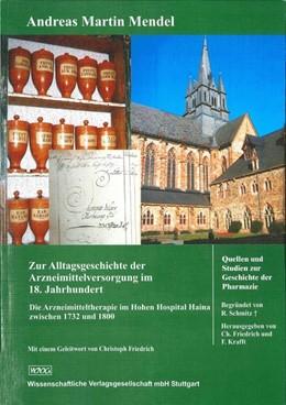 Abbildung von Mendel | Zur Alltagsgeschichte der Arzneimittelversorgung im 18. Jahrhundert | 1. Auflage | 2014 | 101 | beck-shop.de