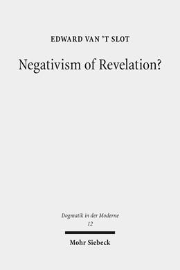 Abbildung von Slot | Negativism of Revelation? | 1. Auflage | 2015 | 12 | beck-shop.de