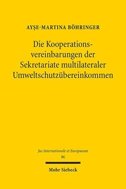 Abbildung von Böhringer | Die Kooperationsvereinbarungen der Sekretariate multilateraler Umweltschutzübereinkommen | 1. Auflage 2014 | 2014 | 86