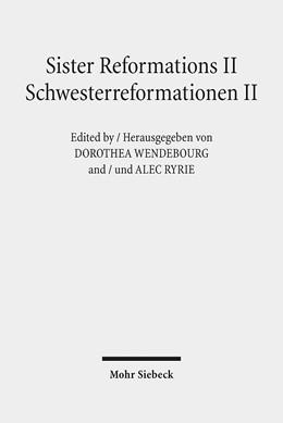 Abbildung von Wendebourg / Ryrie | Sister Reformations II - Schwesterreformationen II | 1. Auflage | 2014 | beck-shop.de