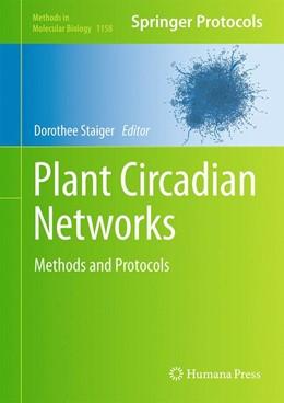 Abbildung von Staiger | Plant Circadian Networks | 1. Auflage | 2014 | 1158 | beck-shop.de