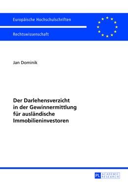Abbildung von Dominik | Der Darlehensverzicht in der Gewinnermittlung für ausländische Immobilieninvestoren | 2013 | 5517