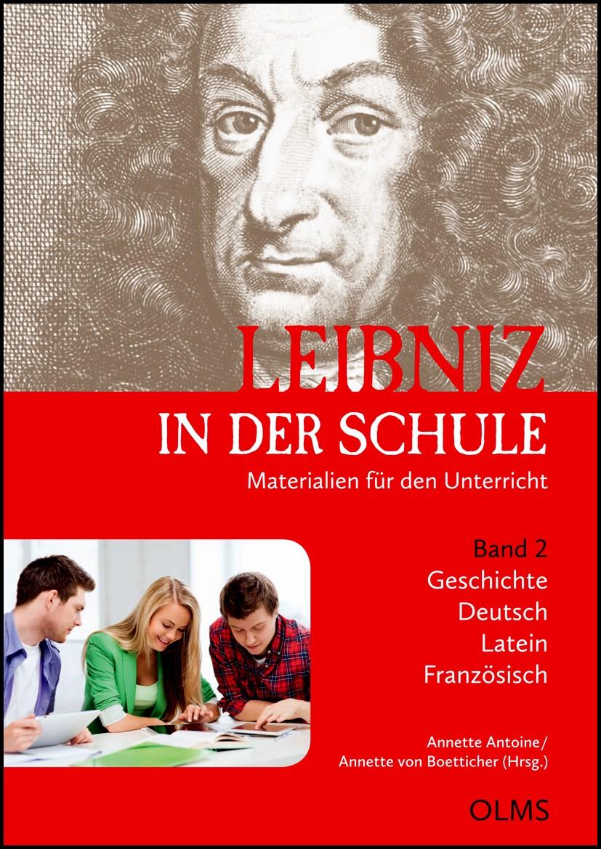 Abbildung von Boetticher / Antoine   Leibniz in der Schule   2013   2013