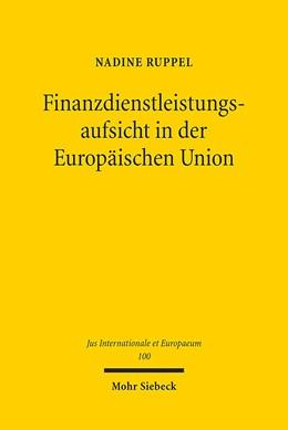 Abbildung von Ruppel | Finanzdienstleistungsaufsicht in der Europäischen Union | 1. Auflage | 2015 | 100 | beck-shop.de