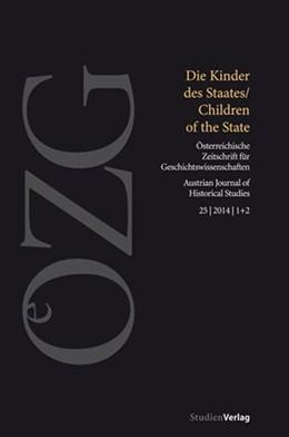 Abbildung von Sieder / Ralser | Österreichische Zeitschrift für Geschichtswissenschaften 1 & 2/2014 | 1. Auflage | 2014 | 1+2/2014 | beck-shop.de