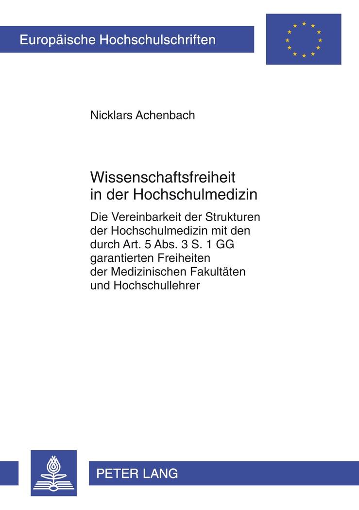 Wissenschaftsfreiheit in der Hochschulmedizin   Achenbach, 2012   Buch (Cover)