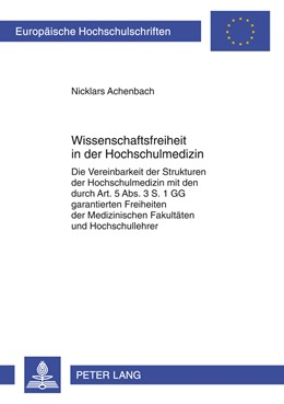 Abbildung von Achenbach | Wissenschaftsfreiheit in der Hochschulmedizin | 2012 | Die Vereinbarkeit der Struktur... | 5394