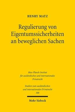 Abbildung von Matz | Regulierung von Eigentumssicherheiten an beweglichen Sachen | 1. Auflage 2014 | 2014 | Reformüberlegungen auf rechtsv... | 300