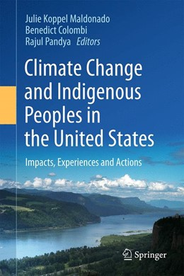 Abbildung von Maldonado / Colombi / Pandya | Climate Change and Indigenous Peoples in the United States | 2014 | Impacts, Experiences and Actio...