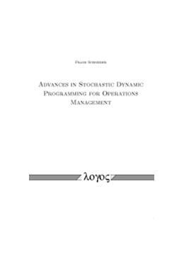 Abbildung von Schneider | Advances in Stochastic Dynamic Programming for Operations Management | 2014