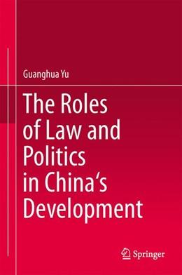 Abbildung von Yu   The Roles of Law and Politics in China's Development   2014